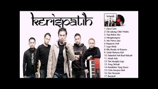 Download lagu KERISPATIH Full Album - 17 Hits Kerispatih Terpopuler Sepanjang Masa