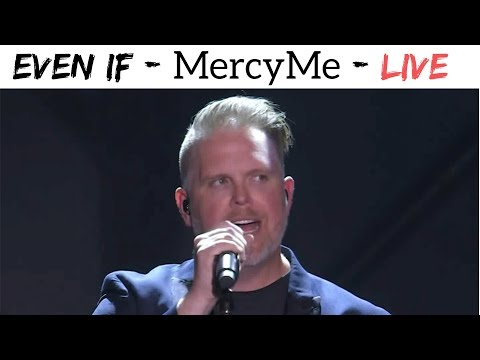 MercyMe  EVEN IF  at the Dove Awards 2017