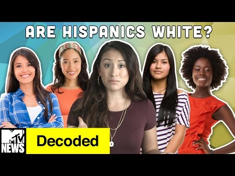 Are Hispanics White? | Decoded | MTV News