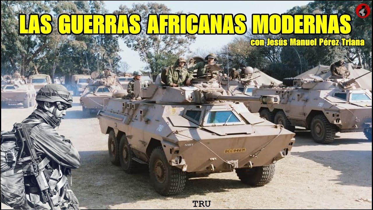 """Las Guerras Africanas Modernas. (""""African Way of Warfare"""") By TRU/TRI"""