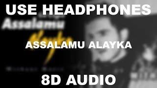 Assalamu Alayka ( Arabic )    Sid Rajput    8D AUDIO    Use Headphones 🎧