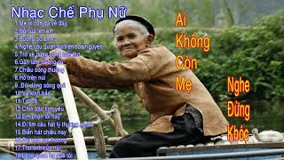 Nhạc Chế Phụ Nữ Việt Nam | LK Nhạc Chế Remix Căng Đét 2017