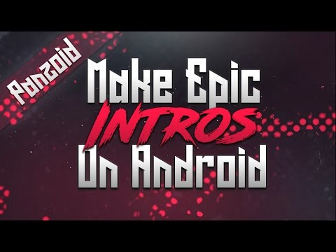 HOW TO MAKE EPIC 3D INTROS ON PANZOID (ANDROID) Ft. Rahullz
