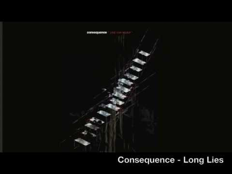 Consequence - Long Lies