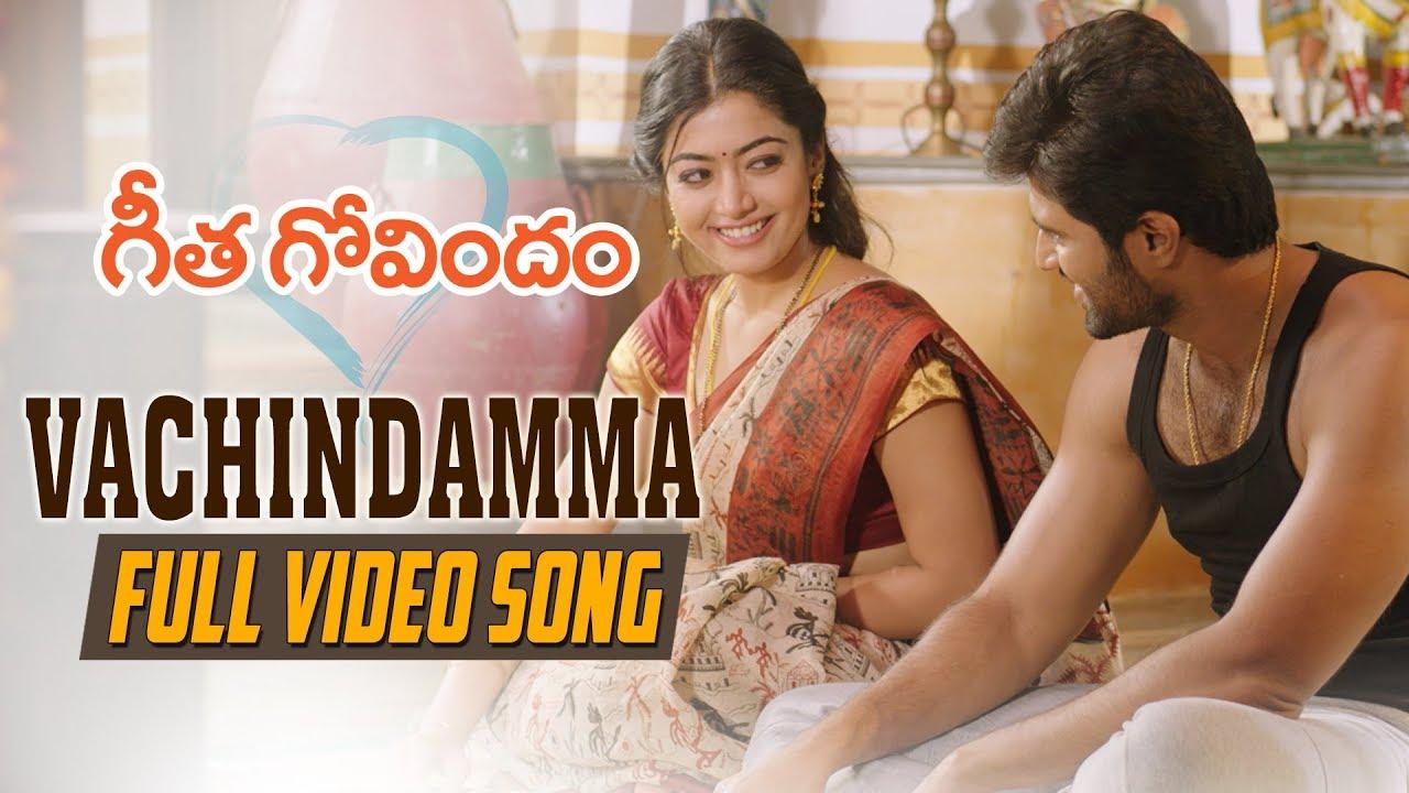 Download Vachindamma Full Video Song | Geetha Govindam | Vijay Deverakonda, Rashmika, Parasuram, Gopi Sunder
