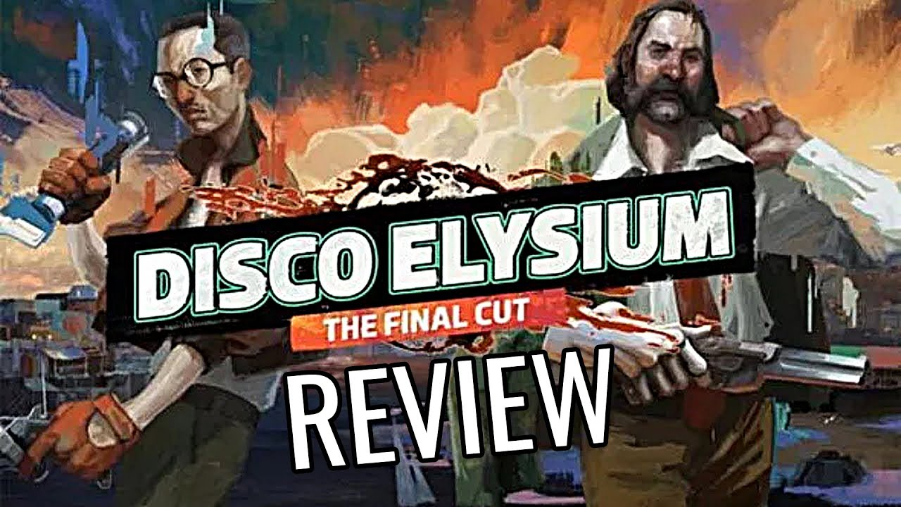 Disco Elysium - The Final Cut Review (Video Game Video Review)