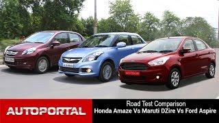 Honda Amaze Vs Maruti Swift DZire Vs Ford Aspire Comparison Review - Autoportal
