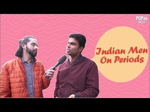 Indian Men On Periods - POPxo