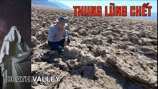 THUNG LŨNG CHẾT nóng, thấp và đáng sợ nhất trên trái đất ở Rhyolite Death Valley, California USA