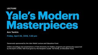 Yale's Modern Masterpieces