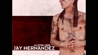Jay Hernández - No hay miedo ft Killu (prod. Eneprodasion) [La otra cara]
