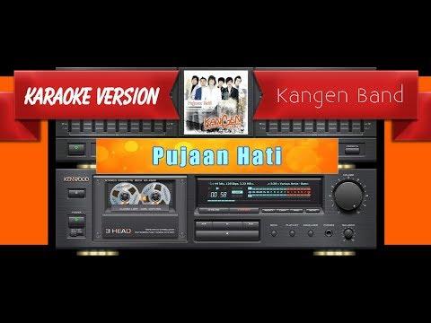 Kangen Band - Pujaan Hati (Musik Karaoke)