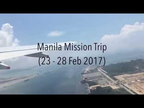 Manila Mission Trip (23 - 28 Feb 2017)