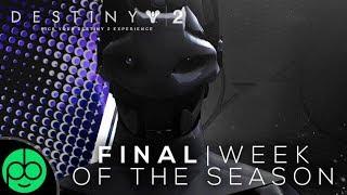 Destiny 2 Forsaken: WHAT TO DO THE FINAL WEEK OF THE SEASON!