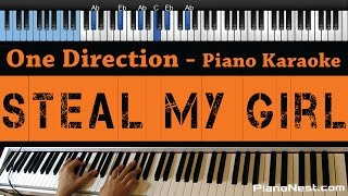 One Direction - Steal My Girl - LOWER Key (Piano Karaoke / Sing Along / Cover with Lyrics)