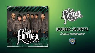 La Firma - Buena Suerte  ( Álbum Completo )
