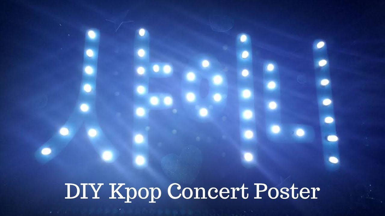 how to make your own kpop light up concert poster youtube