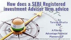 How does a SEBI Registered investment Advisor firm advice by Taresh Bhatia
