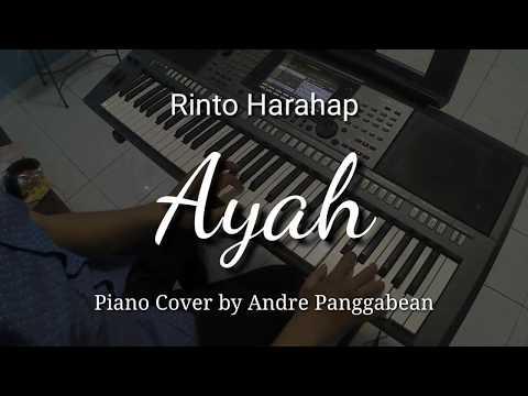 Ayah - Rinto Harahap | Piano Cover By Andre Panggabean