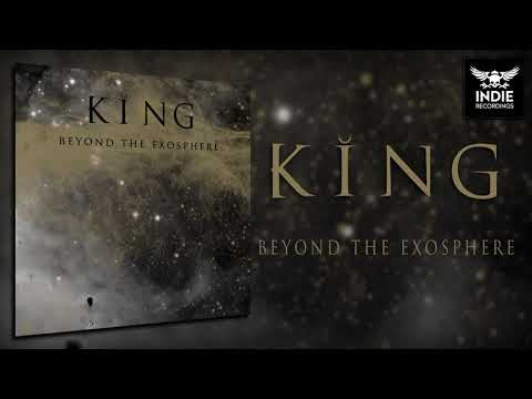 King - Beyond The Exosphere