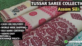 TUSSAR SAREE COLLECTION II ASSAM SILK II MAYURI SILK