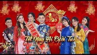 MV TẾT NÀY AI CƯỚI TUI | Trung Thuận, Hoài Khánh, Thánh Vỹ