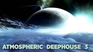 ATMOSPHERIC DEEPHOUSE #3 [Deep Space Oddyssey]