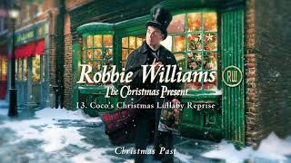 Robbie Williams | Coco's Christmas Lullaby Reprise (Official Audio)