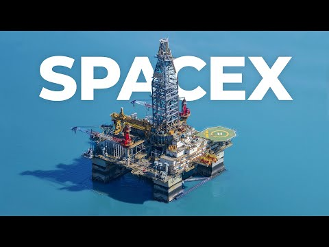 Why SpaceX Is Buying Oil Rigs Now