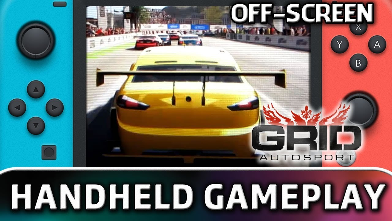 GRID Autosport | Handheld mode (Off-Screen) Gameplay on Nintendo Switch