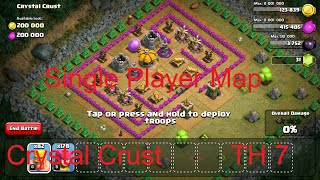 Clash Of Clans Single Player Maps At TH7: Crystal Crust