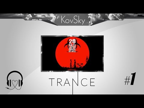 KovSky - 28 Days Later - In The House - In A Heartbeat (Remix)  [2012]