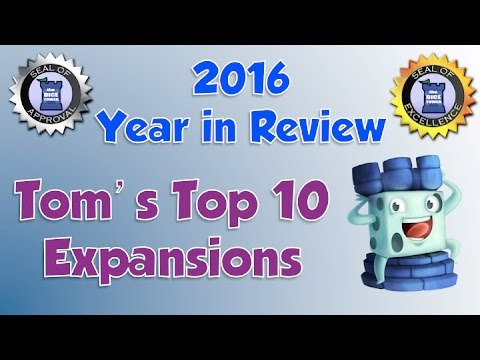 Tom's Top 10 Expansions of 2016