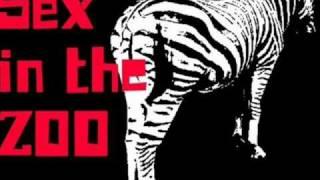 KILLING MY BRAIN- SEX IN THE ZOO