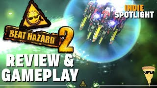 Beat Hazard 2 Review and Gameplay | Indie Game Spotlight