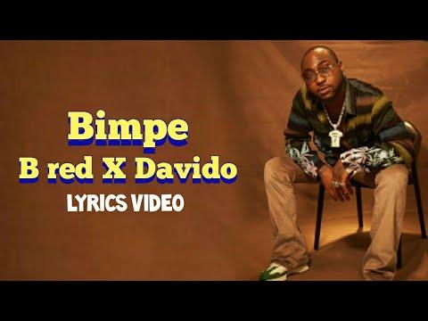 Download B red - Bimpe ft. Davido [Official Lyrics ]