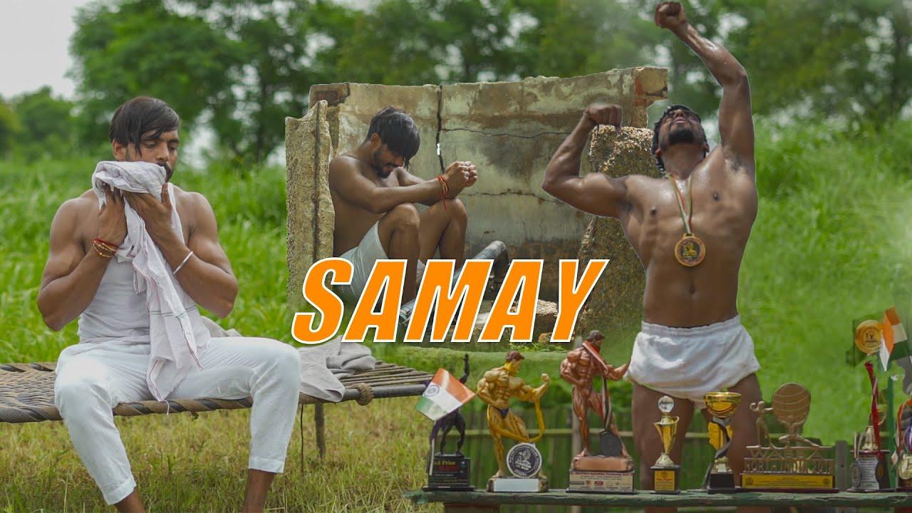 SAMAY - Mera Time Kharab Hai | Motivation Video | Vipin Yadav