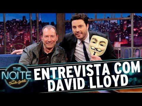 Entrevista com David Lloyd - | The Noite (13/06/17)
