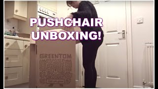 GREENTOM CARRYCOT PUSHCHAIR UNBOXING & FIRST IMPRESSIONS | KERRY DYER