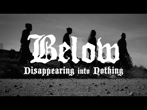 """Below """"Disappearing into Nothing"""" (OFFICIAL VIDEO)"""