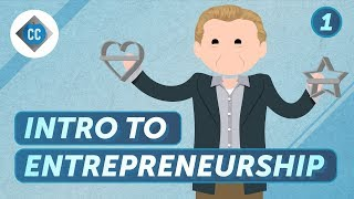 Who Even Is An Entrepreneur?: Crash Course Business - Entrepreneurship #1