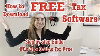 How to Download FREE Tax Software and Online Filing. Step by step guide for a Single person.