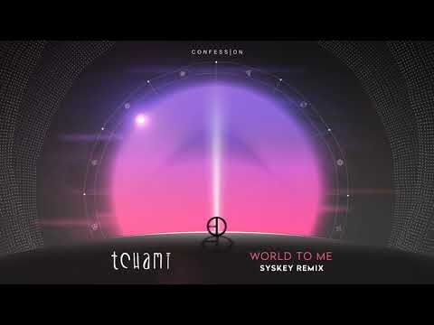 Tchami - World To Me (feat. Luke James) (Syskey Remix)