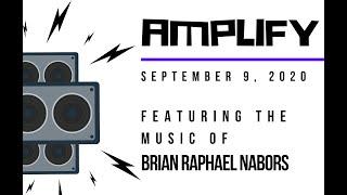 Amplify, Concert No. 1: Brian Raphael Nabors