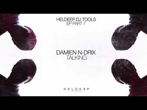 Damien N-Drix - Talking