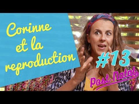 CORINNE ET LA REPRODUCTION – Post Natal #13 – La maison des maternelles - France 5