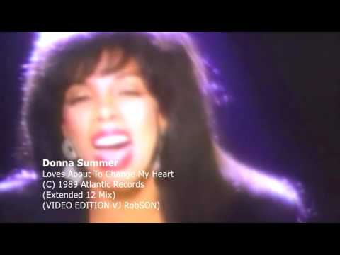 Donna Summer  - Loves About To Change My Heart  (Extended 12 Mix EDITION VJ ROBSON) mp3
