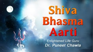 What is the Purpose of Lord Shiva Bhasma Aarti? Worship Lord Shiva Bhasma Aarti , Vastu Shastra