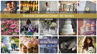 Riverside Convention Center Bridal Expo 09/30/18