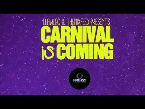 LEHWEGO & theMIXFEED.com Present Carnival...